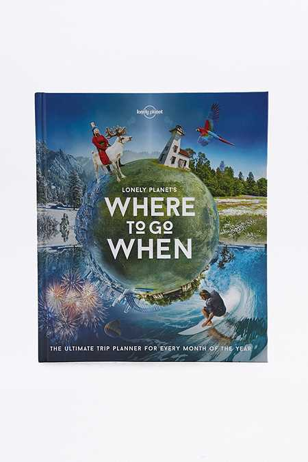 Lonely Planet - Livre Where To Go When