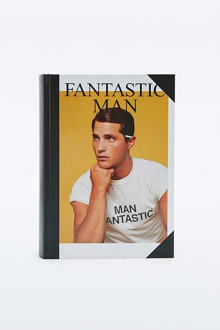 Fantastic Man: Men of Great Style and Substance Book