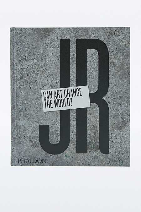 JR: Can Art Change the World? Book