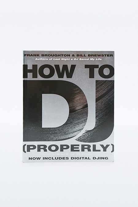 "Buch ""How To DJ (Properly)"""