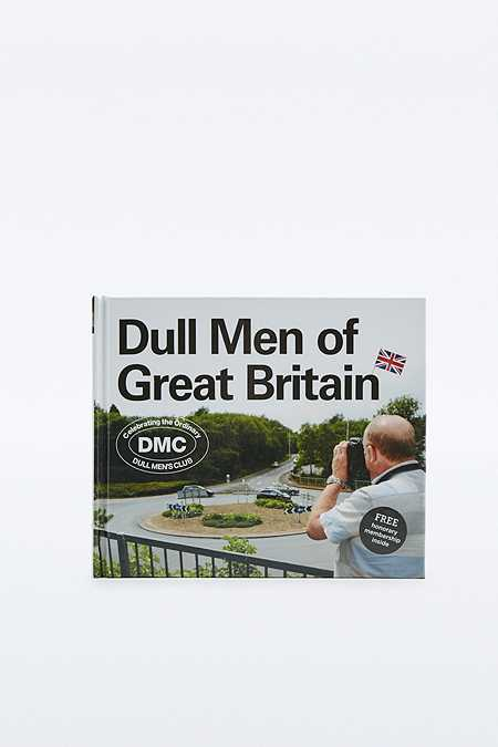 "Buch ""Dull Men of Great Britain: Celebrating the Ordinary"""