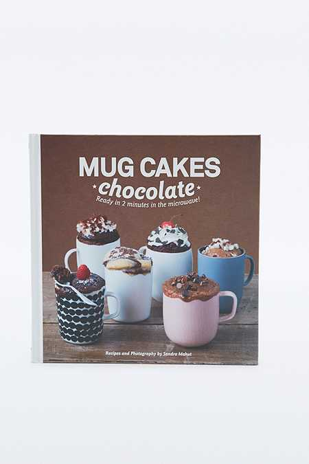 """Buch """"Mug Cakes: Chocolate: Ready in Two Minutes in the Microwave!"""""""