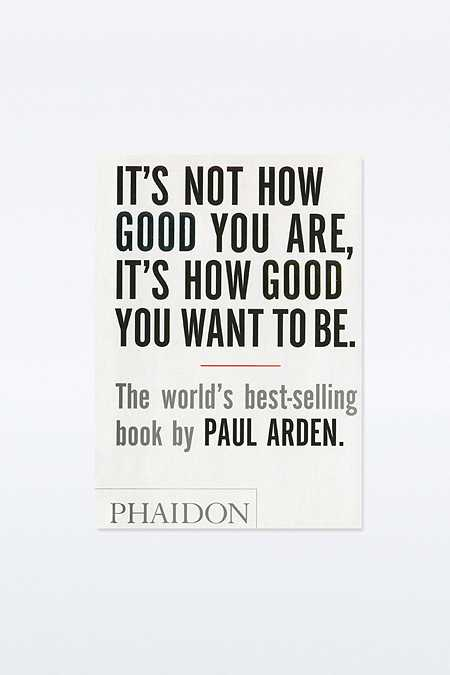 It's Not How Good You Are... Book