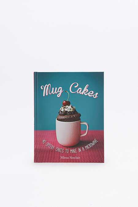 "Buch ""Mug Cakes: 40 Speedy Cakes to Make in a Microwave"""