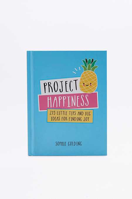 Livre Project Happiness : 273 Little Tips and Big Ideas for Finding Joy