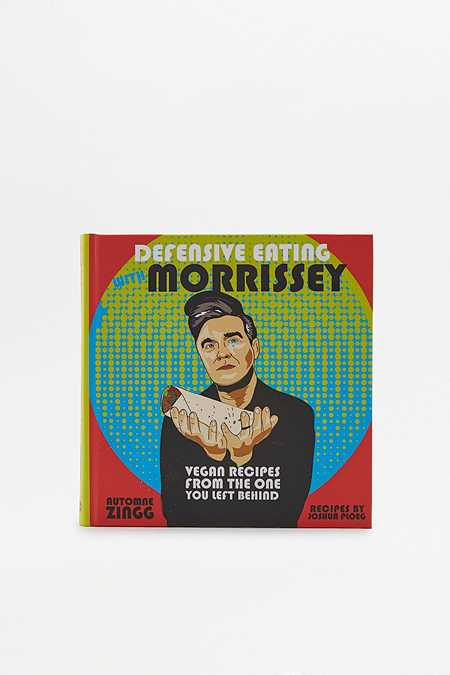 Livre Defensive Eating with Morrissey : Vegan Recipes from the One You Left Behind