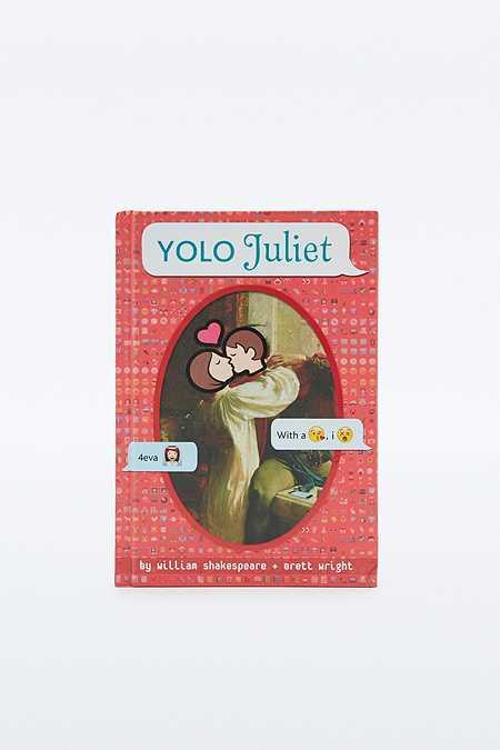 """Buch """"YOLO Juliet OMG Shakespeare"""""""