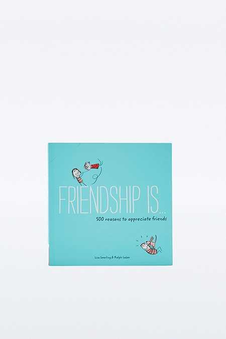 """Buch """"Friendship Is . . .: 500 Reasons to Appreciate Friends"""""""