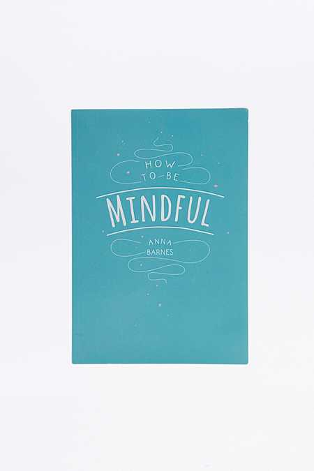 How to Be Mindful Book
