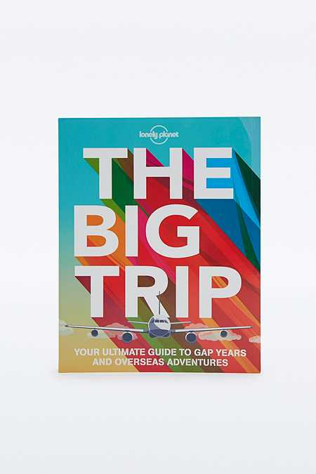 """Buch """"The Big Trip: Your Ultimate Guide to Gap Years and Overseas Adventures"""""""