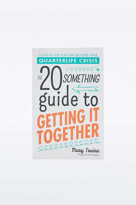 """Buch """"The Twentysomething Guide to Getting It Together: A Step-by-Step Plan for Surviving Your Quarterlife Crisis"""""""