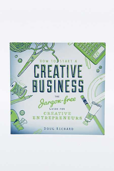 """Buch """"How to Start a Creative Business: The Jargon-Free Guide for Creative Entrepreneurs"""""""