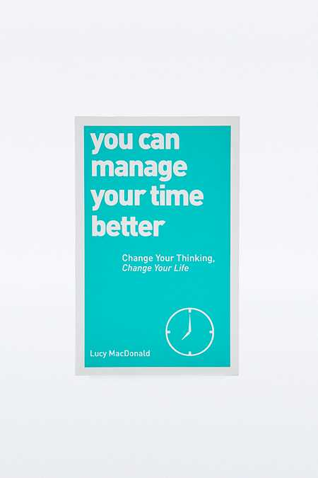 You Can Manage Your Time Better Book