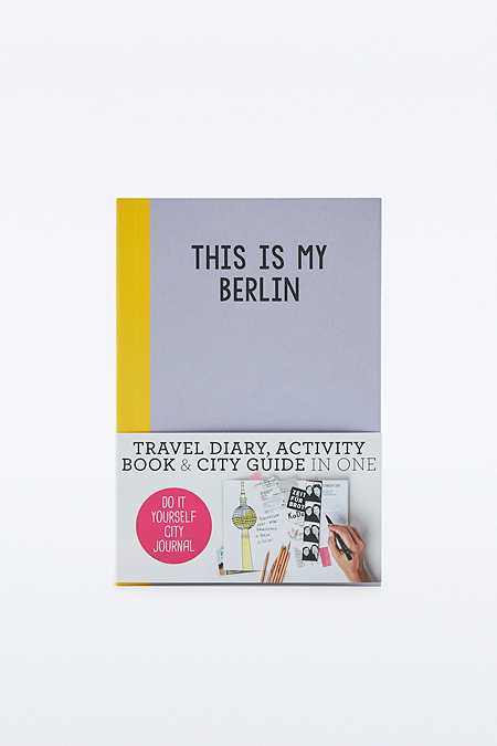 """Stadtführer """"This is my Berlin: Do-It-Yourself City Journal"""""""