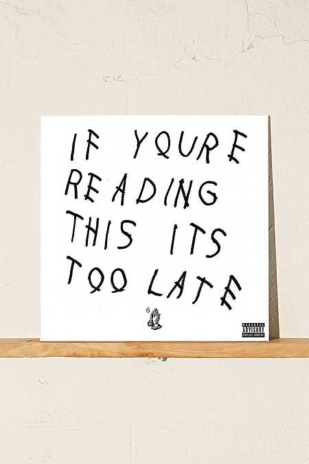 """Drake : Disque vinyle """" If You're Reading This It's Too Late """""""