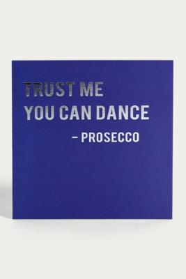 Trust Me You Can Dance Prosecco Card by Urban Outfitters