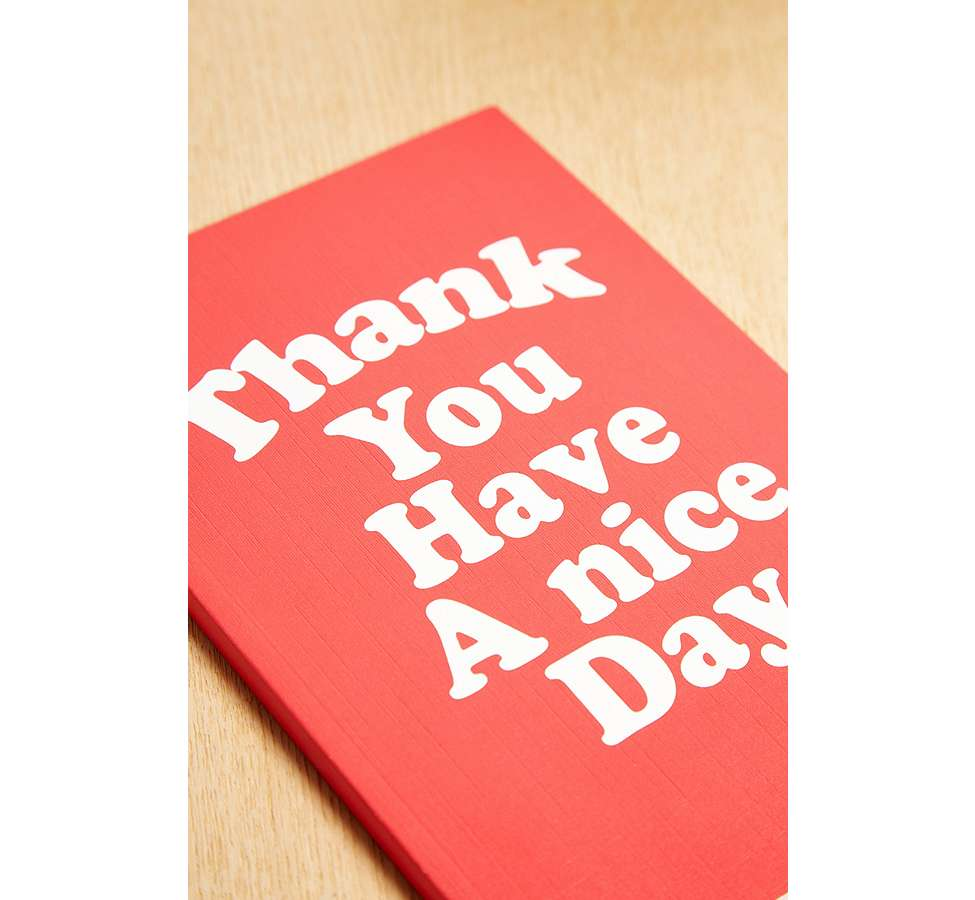 "Slide View: 2: Central 23 – Notizbuch ""Thank You Have A Nice Day"""