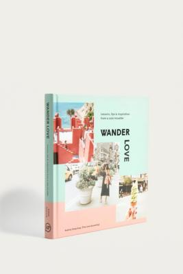 "Aubrey Daquinag – Buch ""Wander Love: Lessons, Tips And Inspiration From A Solo Traveller"" by Urban Outfitters"