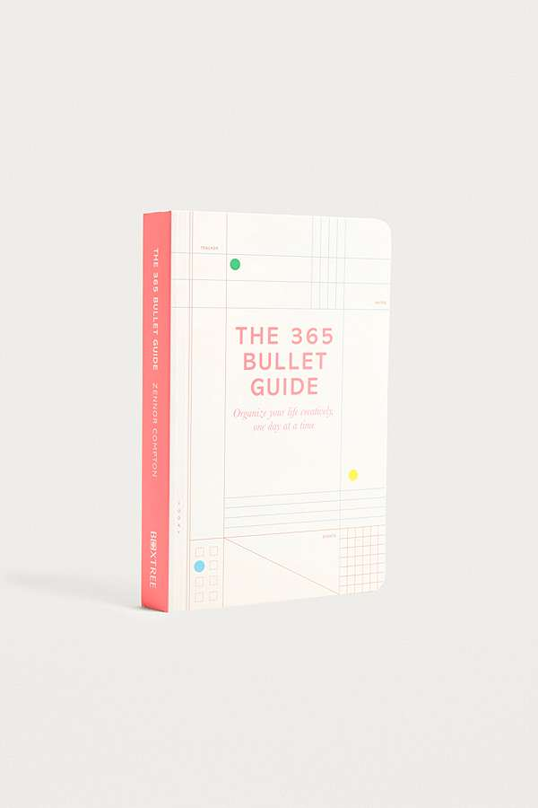 Slide View: 1: The 365 Bullet Guide: How to Organize Your Life Creatively, One Day At A Time By Zennor Compton