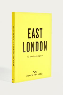 An Opinionated Guide To East London By Sonya Barber And Charlotte Schreiber by Urban Outfitters