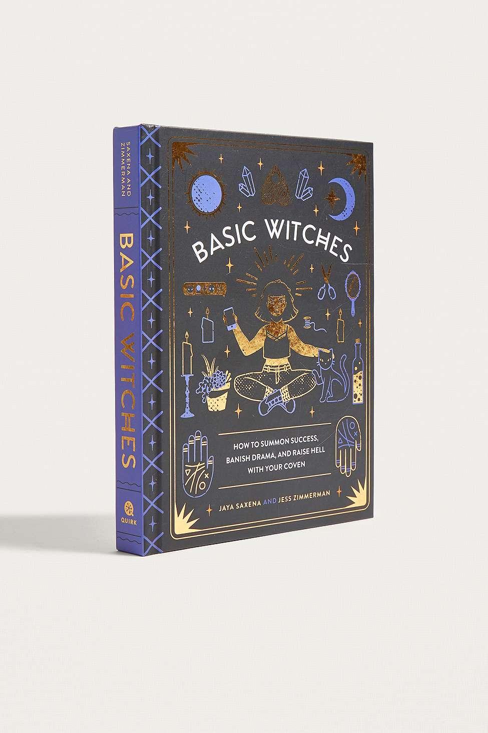 Slide View: 1: Basic Witches By Jaya Saxena & Jess Zimmerman