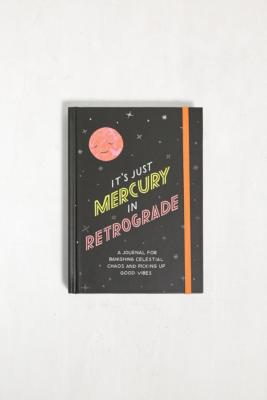 It's Just Mercury In Retrograde: A Journal For Banishing Celestial Chaos And Picking Up Good Vibes - Urban Outfitters - Modalova