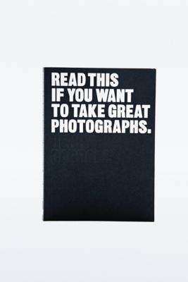 Read This If You Want To Take Great Photographs By Henry Carroll by Urban Outfitters