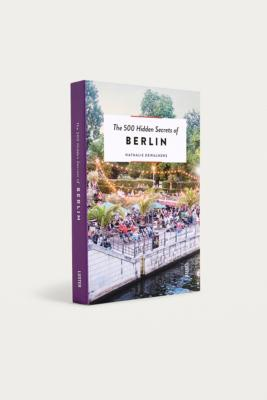 "Nathalie Dewalhens – Buch ""The 500 Hidden Secrets Of Berlin"" by Urban Outfitters"