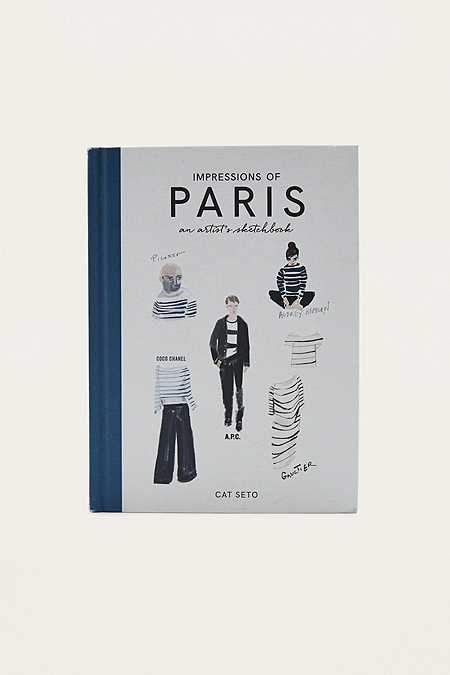 Impressions of Paris: An Artist's Sketchbook By Cat Seto