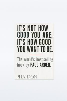 Livre It's Not How Good You Are...