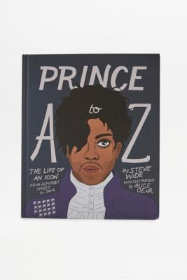 Prince A to Z The Life of an Icon from Alphabet Street to Jay Z Book Assorted