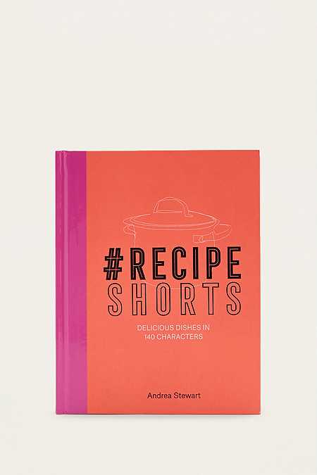 "Andrea Stewart – Buch ""#Recipe Shorts: Delicious Dishes in 140 Characters"""